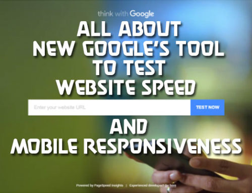 All about new Google's tool to test website speed and mobile responsiveness