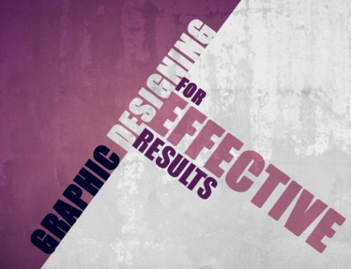 Graphic designing for effective results