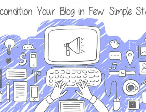 Recondition Your Blog in Few Simple Steps