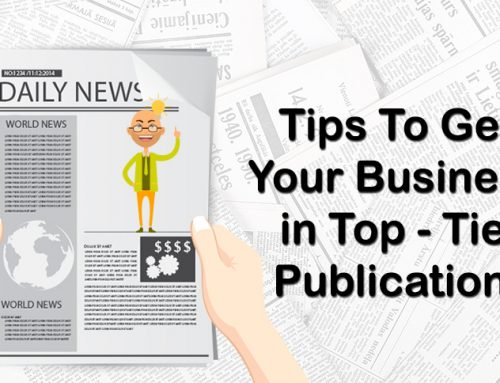 Tips To Get Your Business in Top-Tier Publications