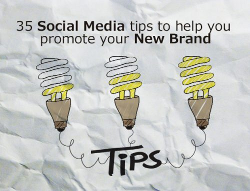 35 Social Media Tips to Help You Promote Your New Brand