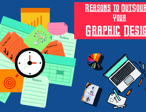 Reasons to Outsource your Graphic Designs