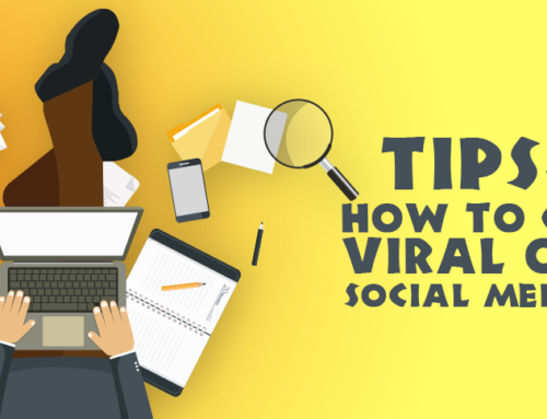 Tips on how to go viral on Social Media