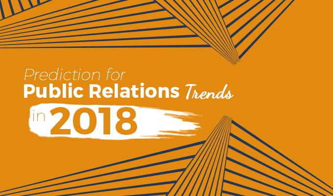 Prediction for Public Relations Trends in 2018