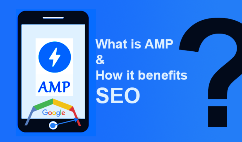 What is AMP and how it benefits SEO