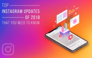 Top Instagram Updates of 2018 That You Need to Know