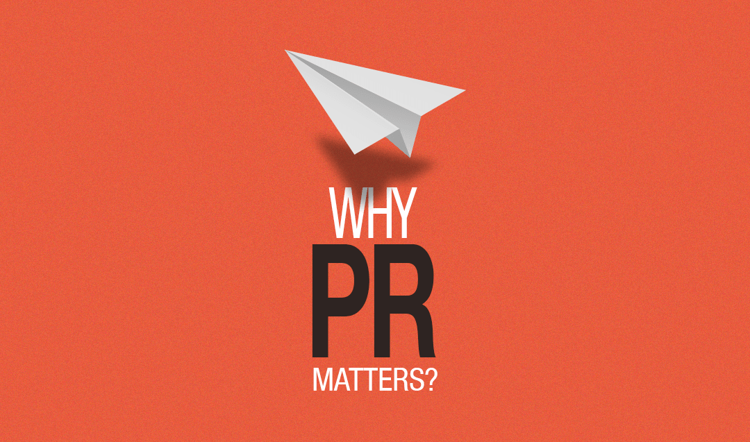 Why PR Matters?
