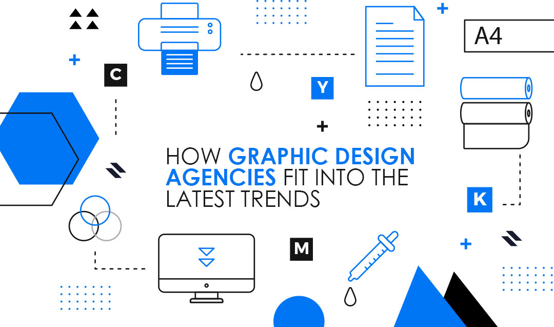 How Graphic Design Agencies Fit Into the Latest Trends?