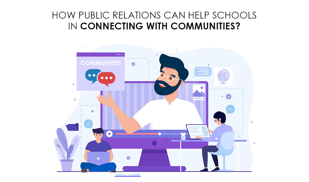 How Public Relations can help schools in connecting with communities?