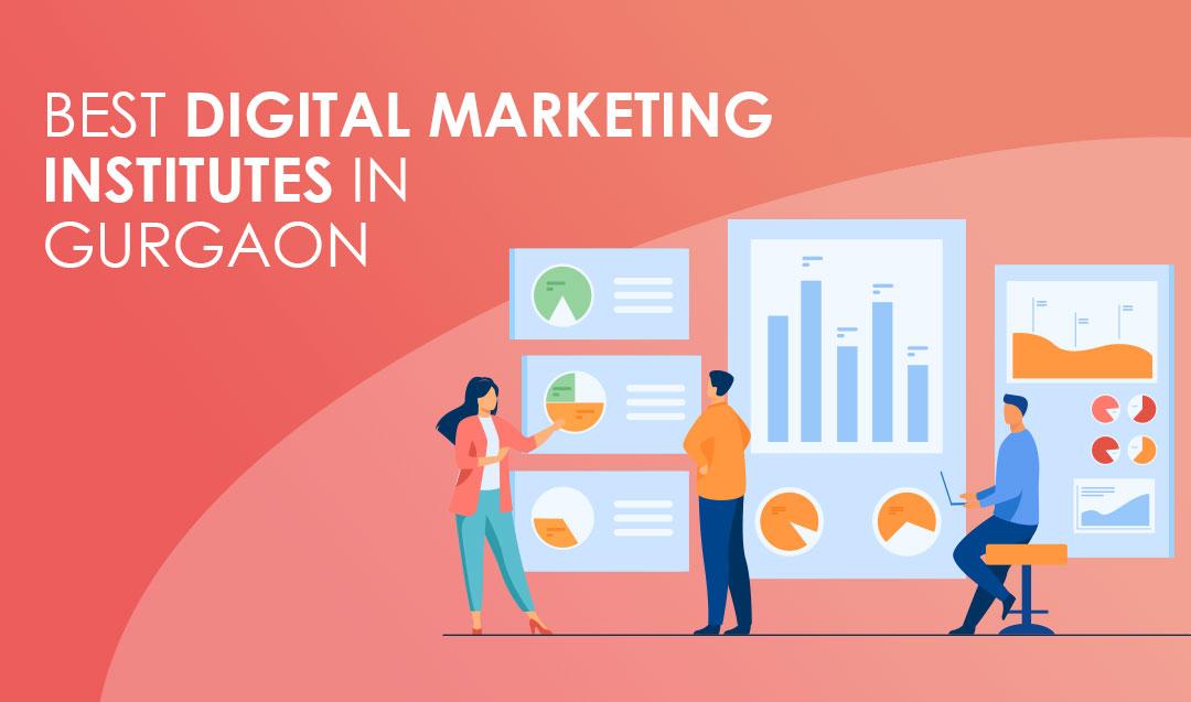 Best Digital Marketing Institutes in Gurgaon