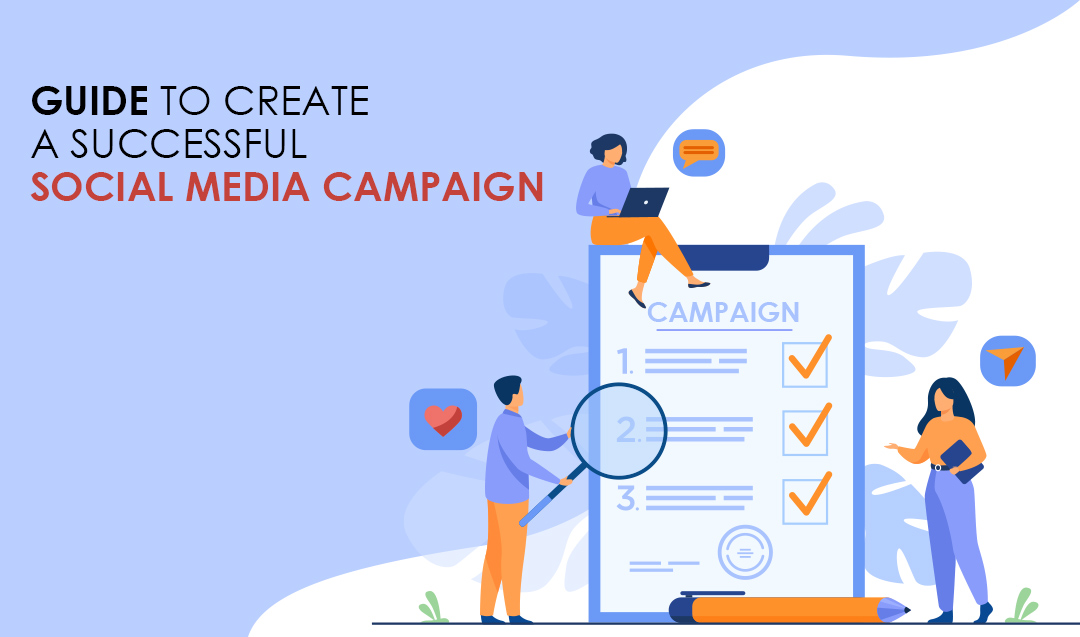 Guide to create a successful social media campaign!