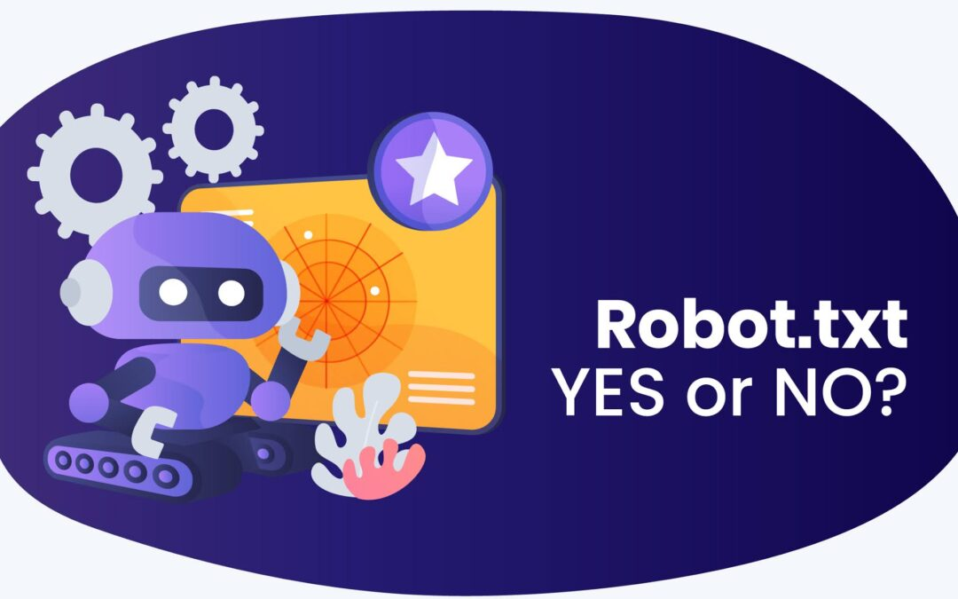 Robot.txt – YES or NO?